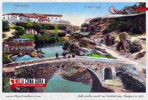 Most na Sastavcima – najstariji most u Podgorici